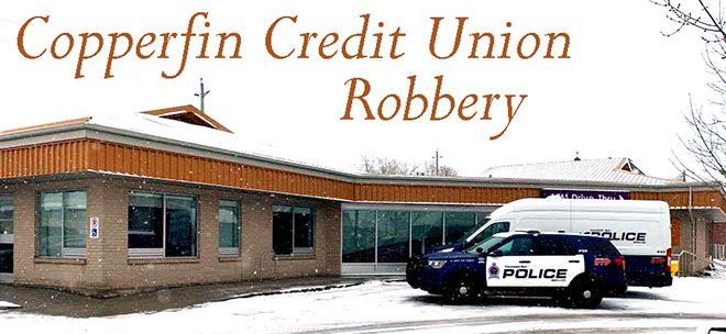 Copperfin Credit Union Robbery   Lake Superior News